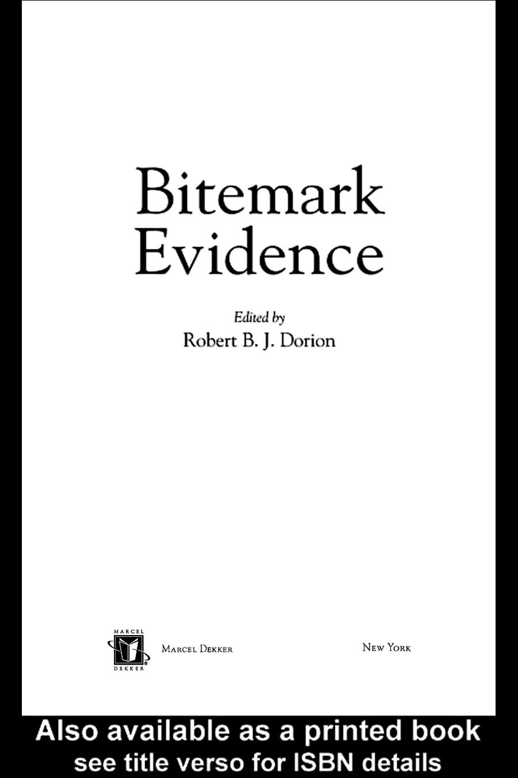 Bitemark Evidence: A Color Atlas and Text, 2nd Edition EB9780203025802