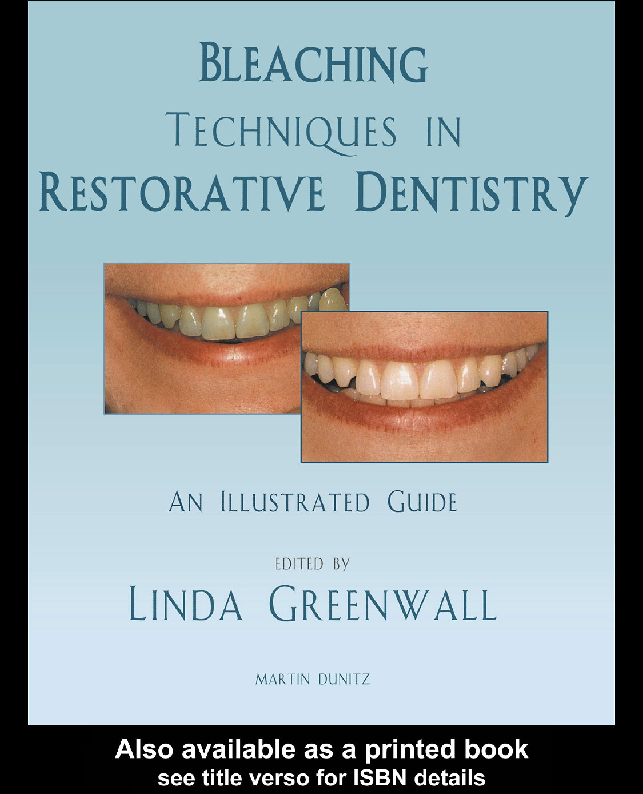 Bleaching Techniques in Restorative Dentistry: An Illustrated Guide EB9780203417430