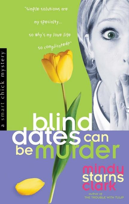Blind Dates Can Be Murder EB9780736935586