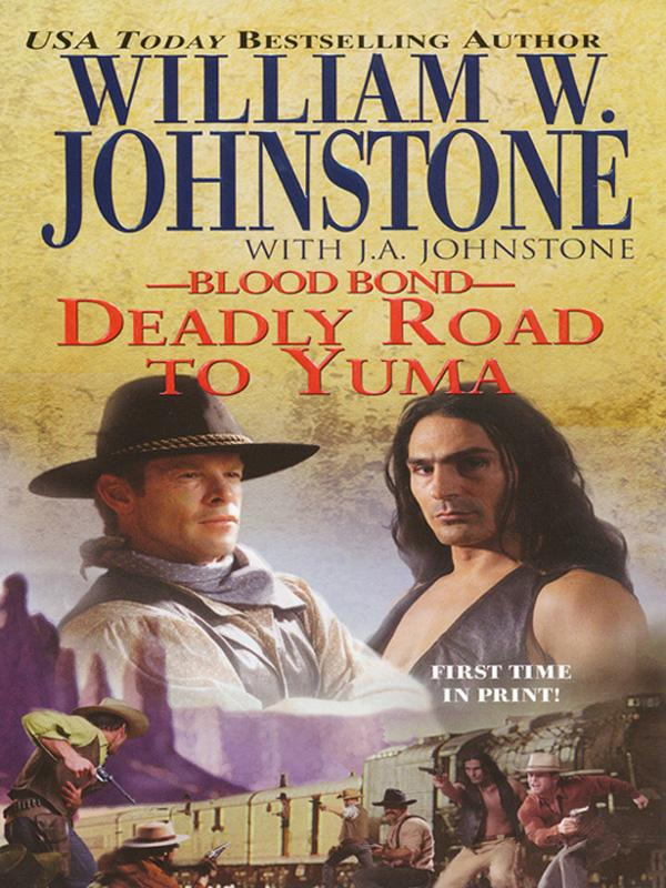 Blood Bond #13: Deadly Road To Yuma EB9780786021871