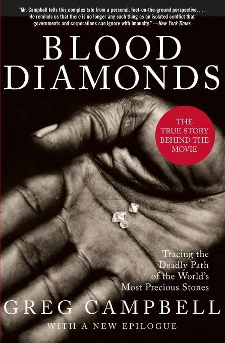 Blood Diamonds, Revised Edition: Tracing the Deadly Path of the World's Most Precious Stones EB9780465004690