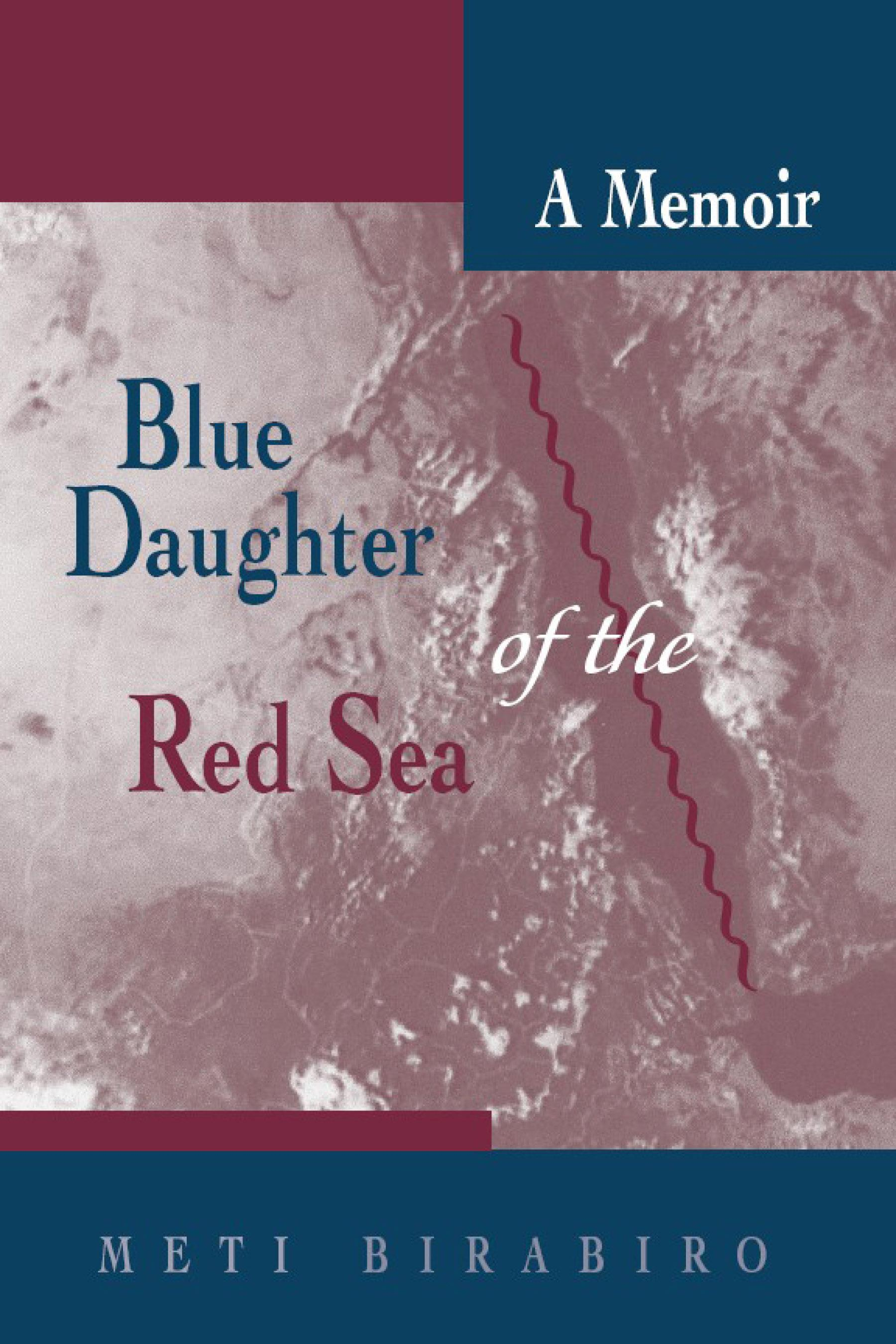 Blue Daughter of the Red Sea: A Memoir EB9780299195731