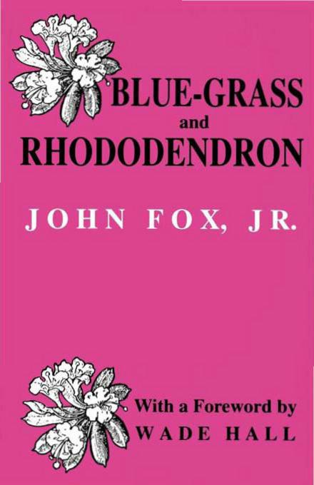 Blue-grass and Rhododendron EB9780813137742