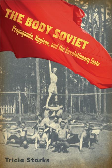 Body Soviet EB9780299229634