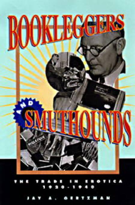 Bookleggers and Smuthounds EB9780812205855