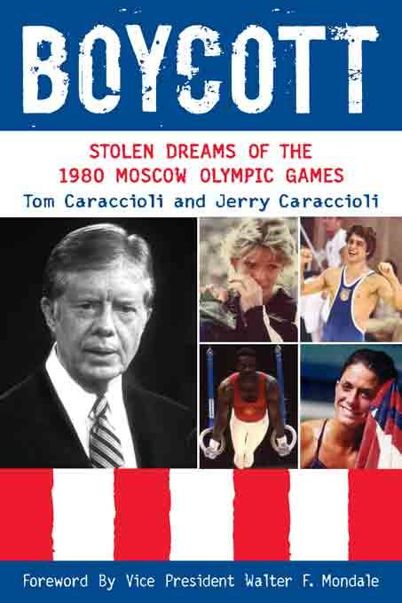 Boycott: Stolen Dreams of the 1980 Moscow Olympic Games EB9780942257540