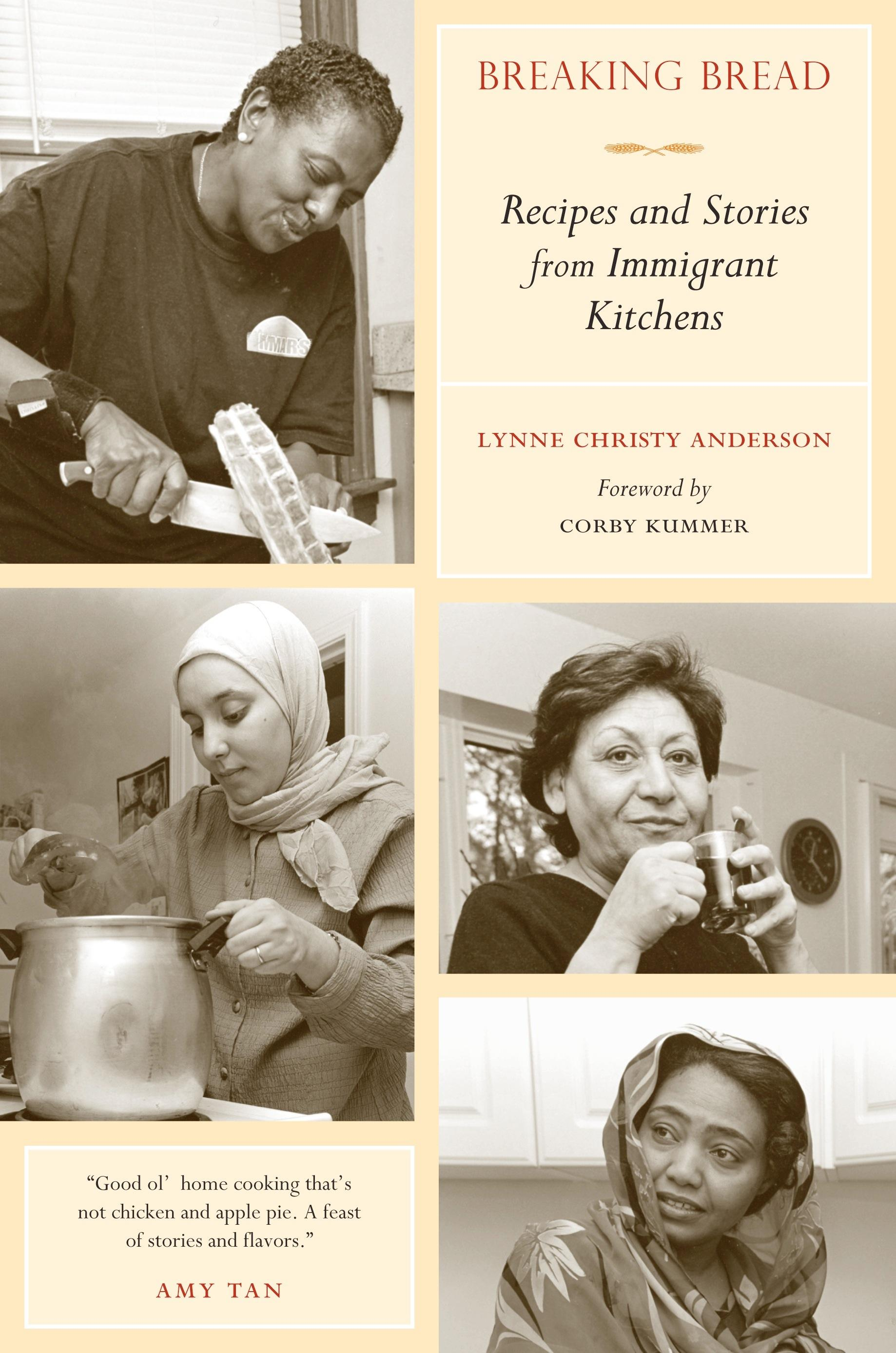 Breaking Bread: Recipes and Stories from Immigrant Kitchens EB9780520945647
