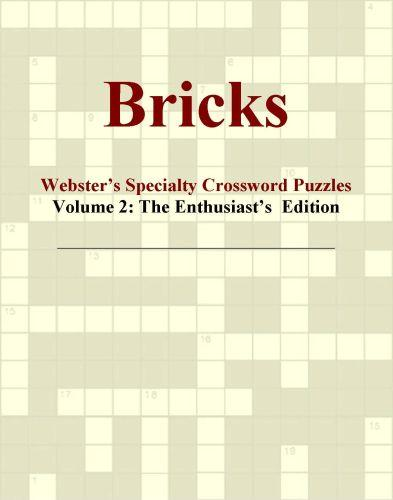 Bricks - Webster's Specialty Crossword Puzzles, Volume 2: The Enthusiast's  Edition EB9780546422832