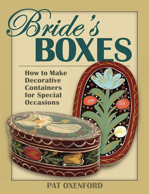Bride's Boxes: How to Make Decorative Containers for Special Occasions EB9780811744836