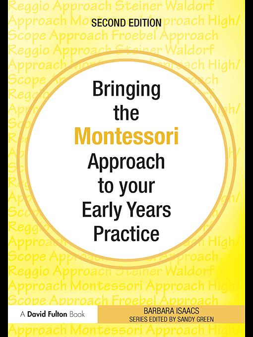 Bringing the Montessori Approach to your Early Years Practice EB9780203850794