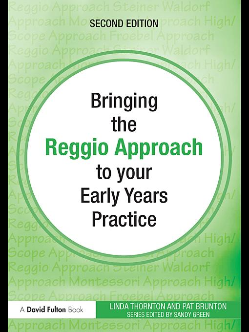 Bringing the Reggio Approach to your Early Years Practice EB9780203850893
