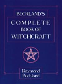 Buckland's Complete Book of Witchcraft EB9780738717722