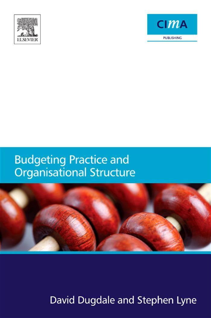 Budgeting Practice and Organisational Structure EB9780080965918