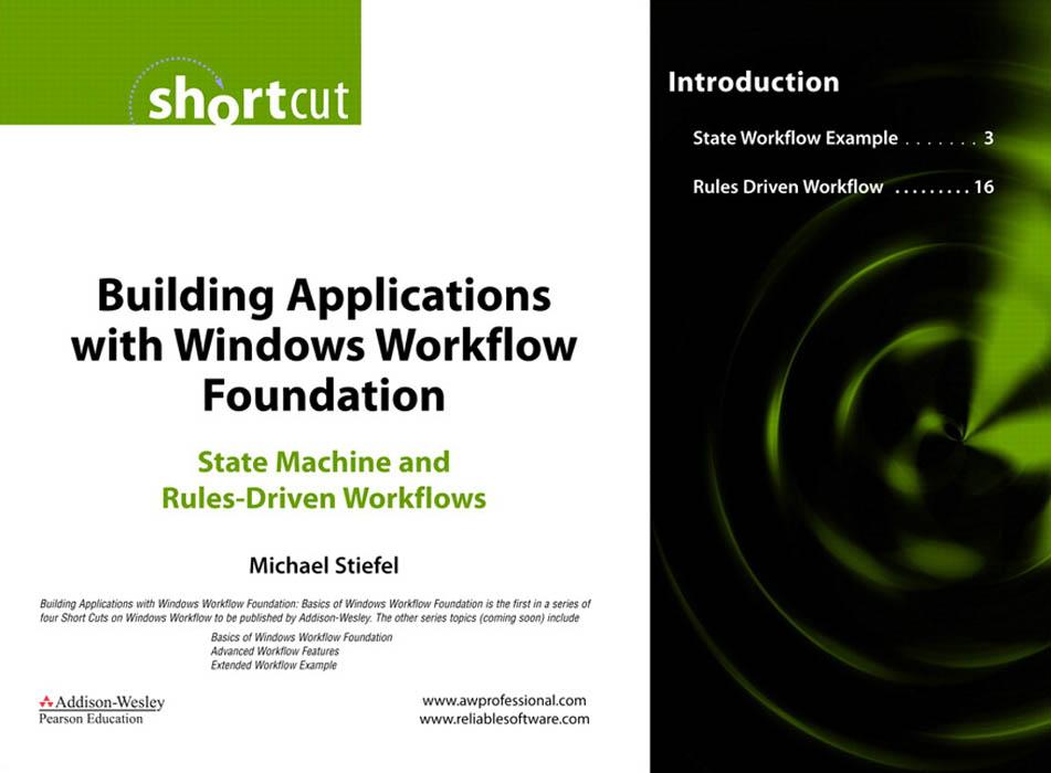 Building Applications with Windows Workflow Foundation: State Machine and Rules-Driven Workflows EB9780321515971