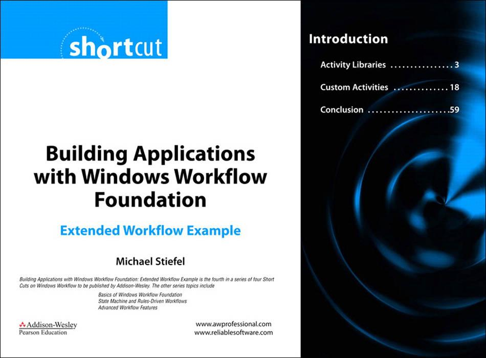 Building Applications with Windows Workflow Foundation: Extended Workflow Example EB9780321515995