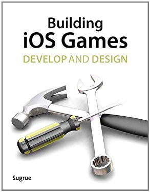 Building iOS 5 Games: Develop and Design EB9780132790475