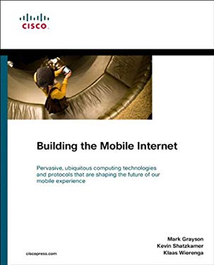 Building the Mobile Internet EB9780131390508