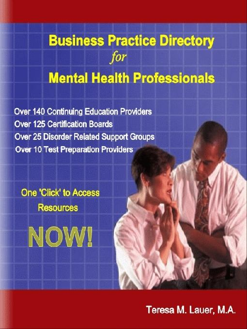 Business Practice Directory for Mental Health Professionals EB9780966207866