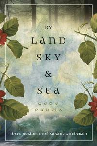 By Land, Sky & Sea EB9780738727639