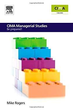 CIMA Managerial Studies: Be prepared EB9780080560953