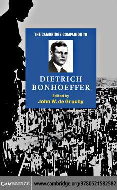 Camb Companion Dietrich Bonhoeffer EB9780511222276