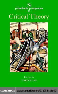 Cambridge Companion Critical Theory EB9780511222009