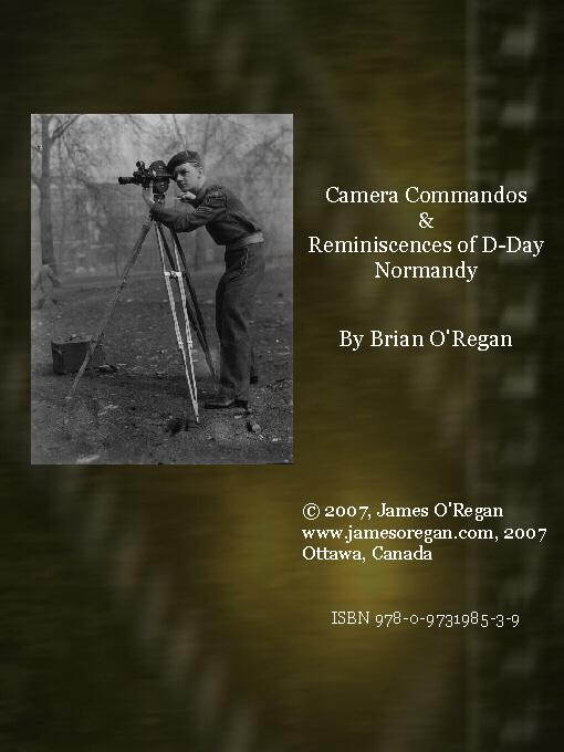 Camera Commandos & Reminiscences of D-Day Normandy EB9780973198539
