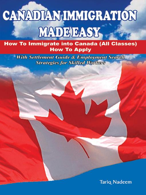Canadian Immigration Made Easy EB9780973314014