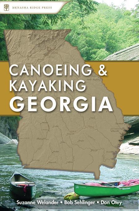 Canoeing & Kayaking Georgia EB9780897327688