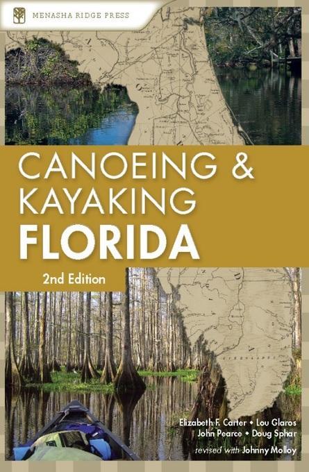 Canoeing and Kayaking Florida EB9780897327671