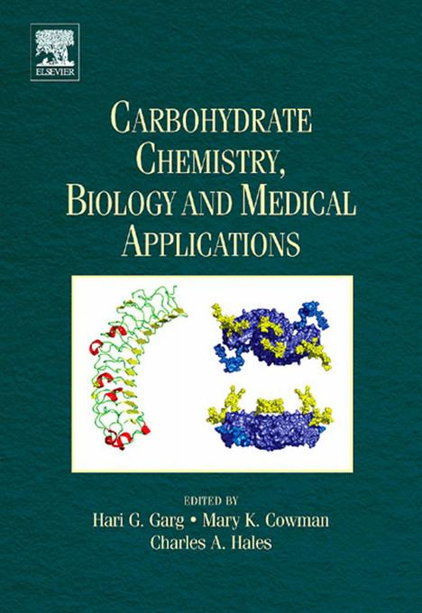 Carbohydrate Chemistry, Biology and Medical Applications EB9780080558141