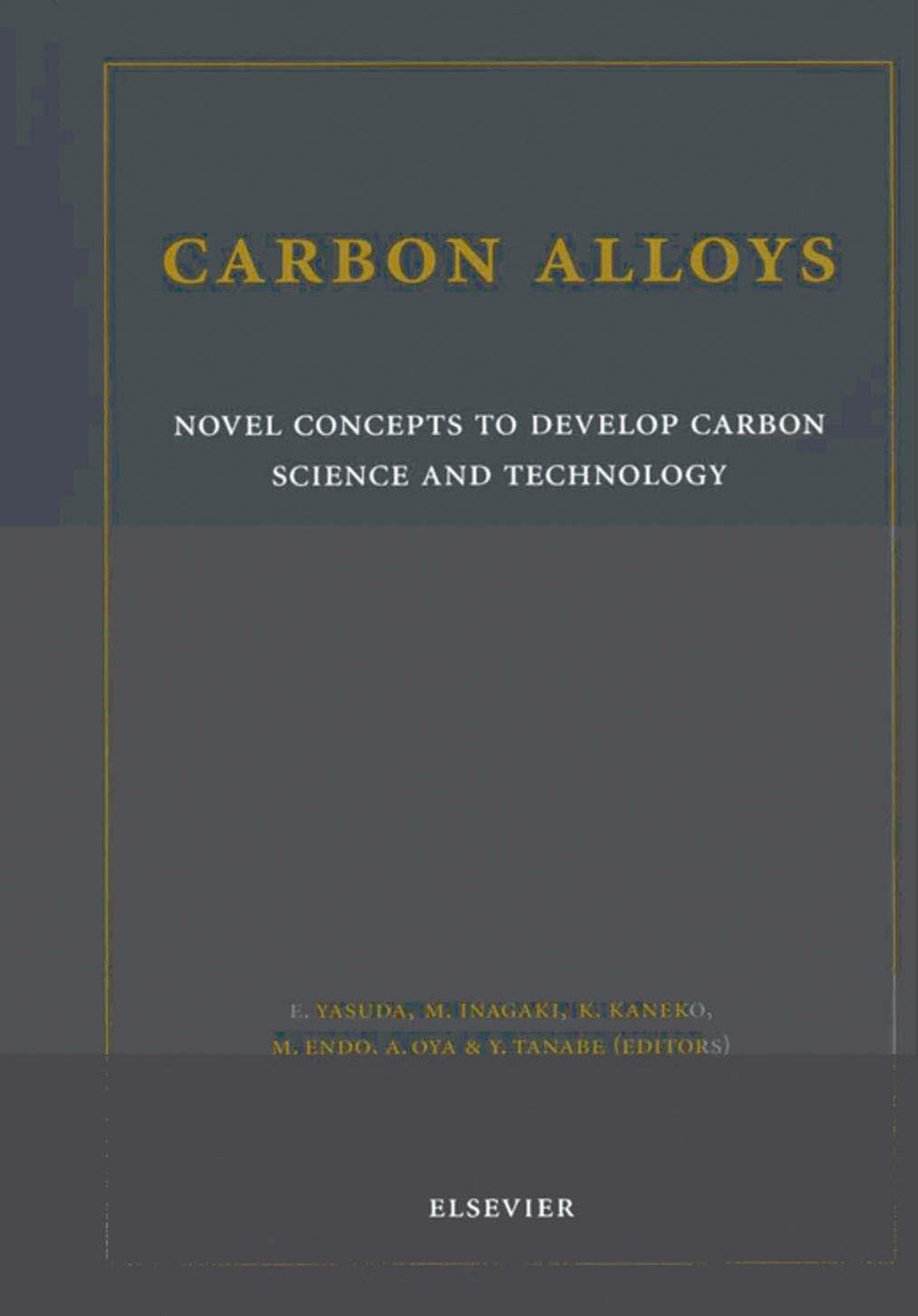 Carbon Alloys: Novel Concepts to Develop Carbon Science and Technology EB9780080528533