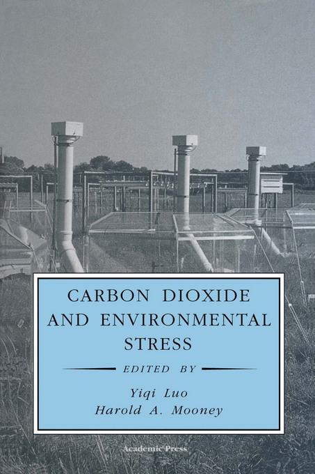 Carbon Dioxide and Environmental Stress EB9780080500713