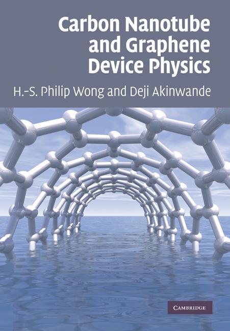 Carbon Nanotube and Graphene Device Physics EB9780511911378