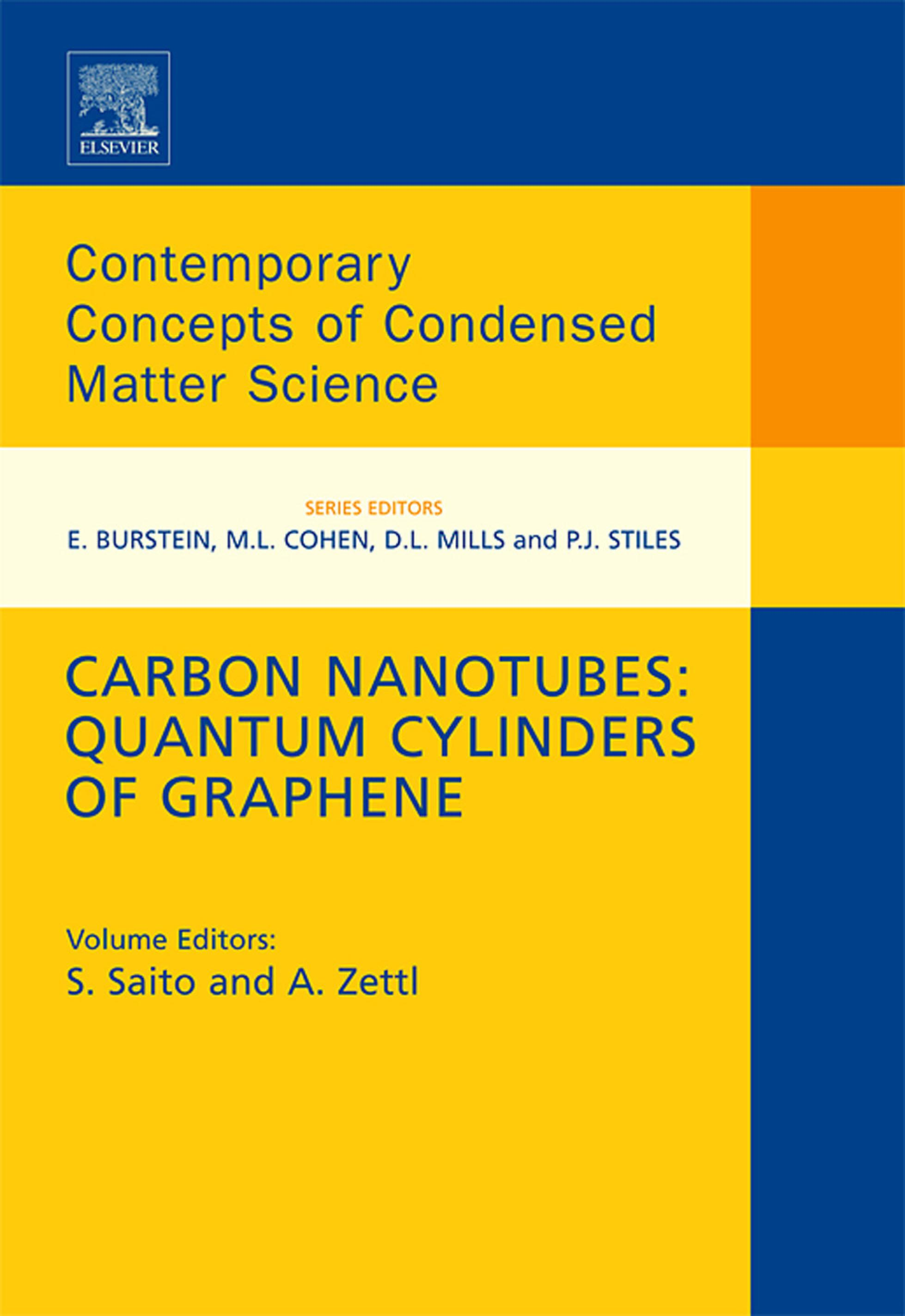 Carbon Nanotubes: Quantum Cylinders of Graphene: Quantum Cylinders of Graphene EB9780080569918