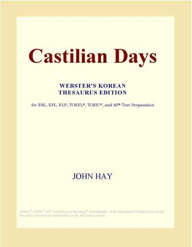 Castilian Days (Webster's Korean Thesaurus Edition)