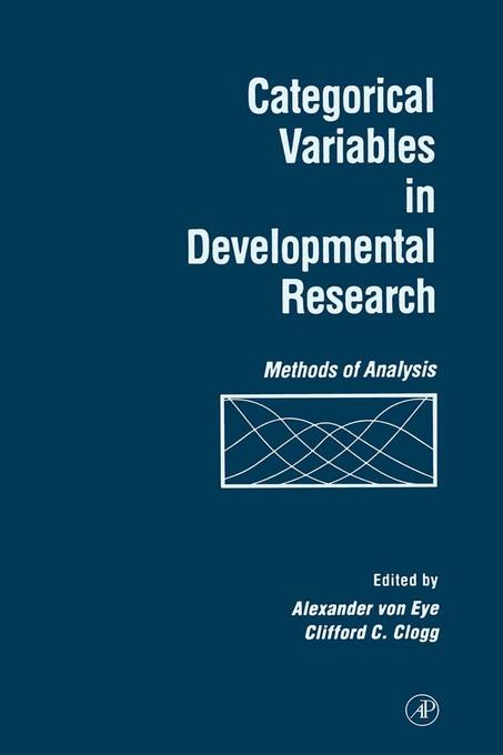 Categorical Variables in Developmental Research: Methods of Analysis EB9780080528717