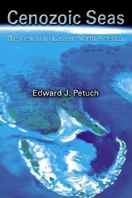 Cenozoic Seas:  The View From Eastern North America EB9780203495858