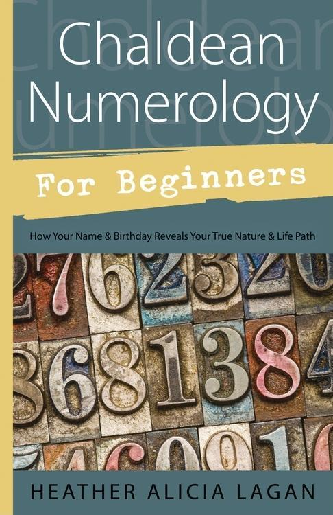 Chaldean Numerology for Beginners EB9780738730929