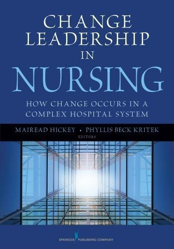 Change Leadership in Nursing EB9780826108388