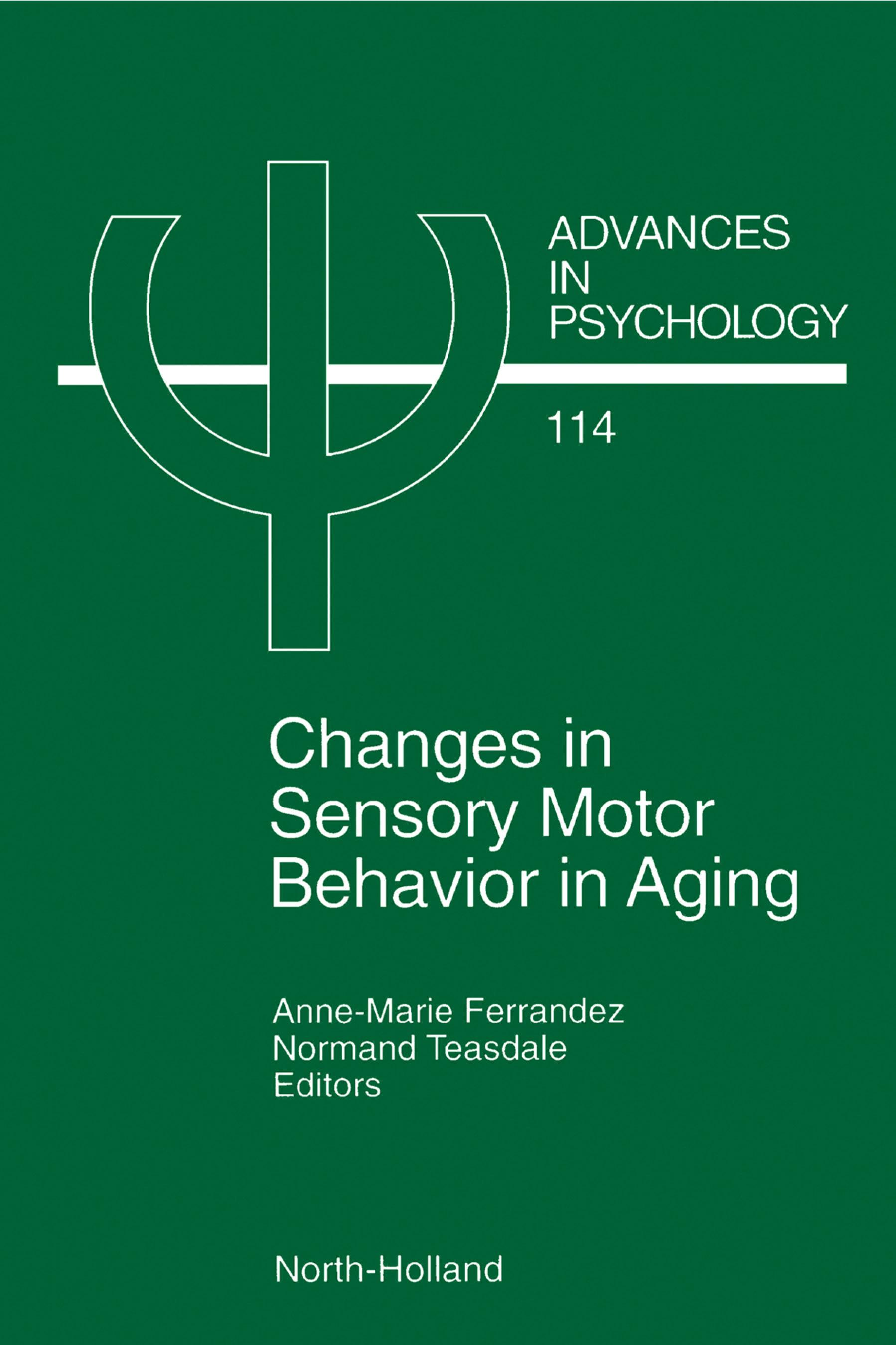 Changes in Sensory Motor Behavior in Aging EB9780080528847