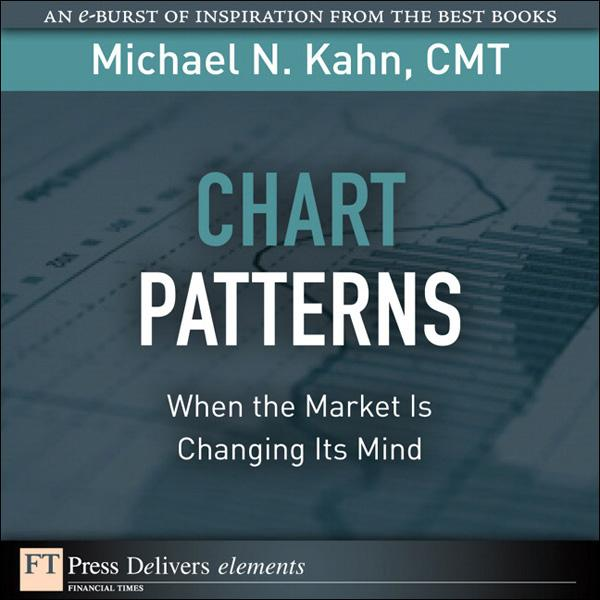 Chart Patterns: When the Market Is Changing Its Mind EB9780132102490