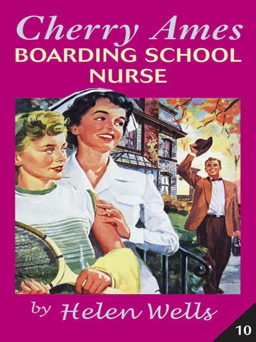 Cherry Ames, Boarding School Nurse EB9780826104144