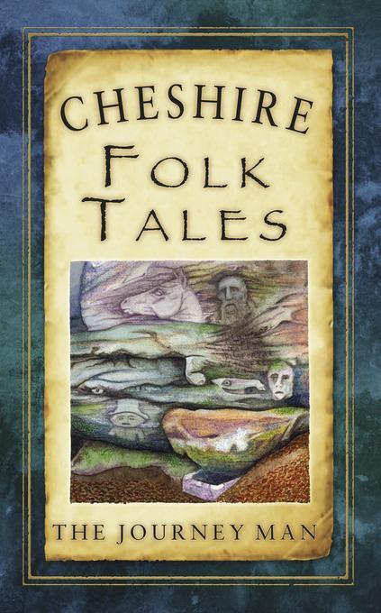 Cheshire Folk Tales EB9780752478494