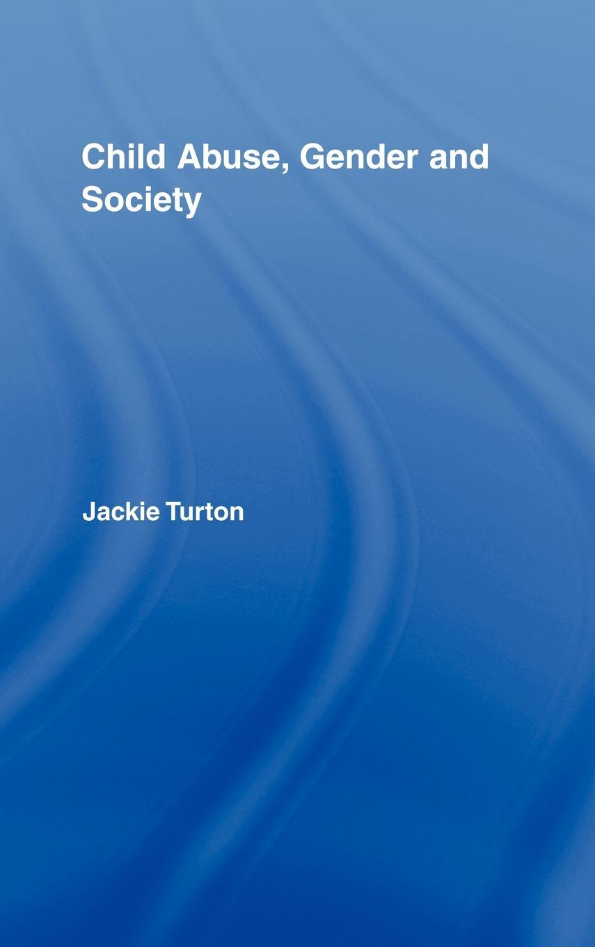 Child Abuse, Gender and Society