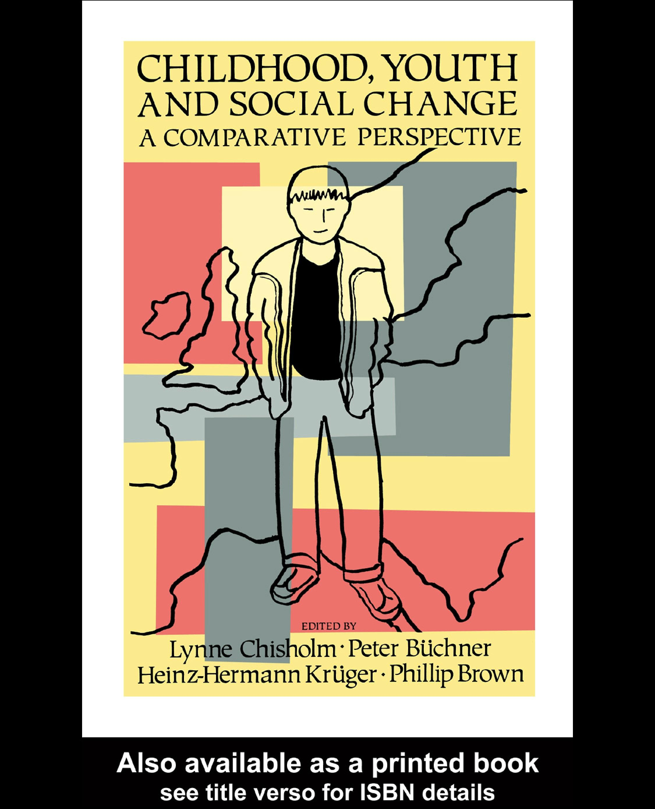 Childhood, Youth And Social Change: A Comparative Perspective EB9780203983027