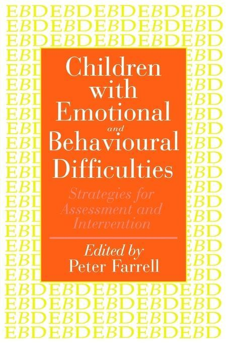 Children With Emotional And Behavioural Difficulties EB9780203392874