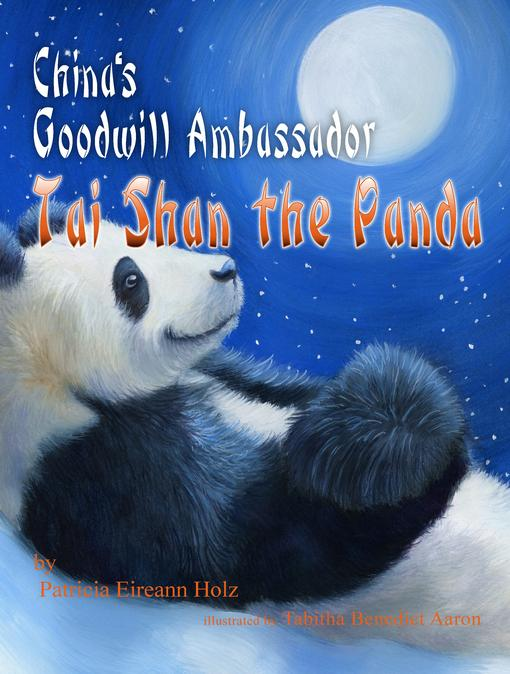 China's Goodwill Ambassador-Tai Shan the Panda EB9780986001512