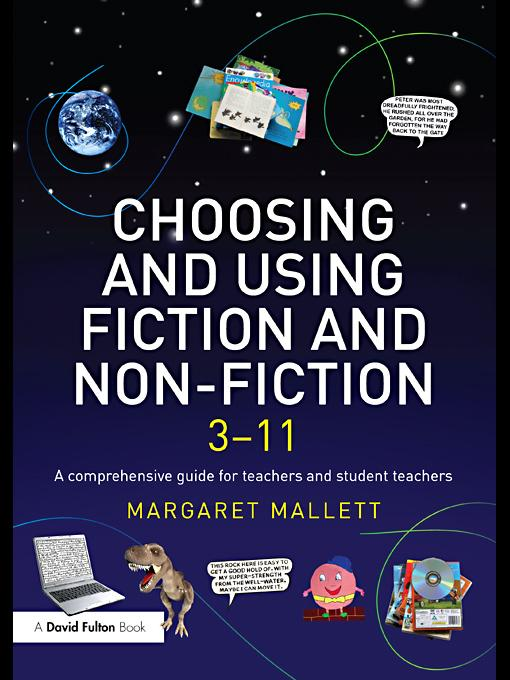 Choosing and Using Fiction and Non-Fiction 3-11 EB9780203854969