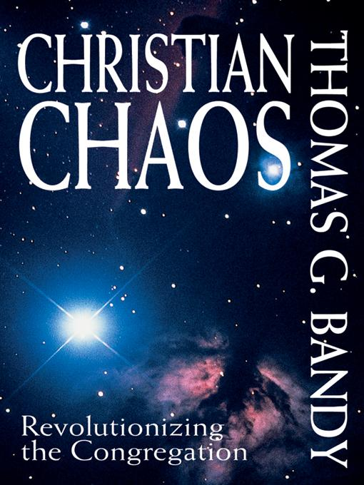 Christian Chaos: Revolutionizing the Congregation EB9780687000753